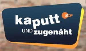kaputt und zugenäht - ZDF